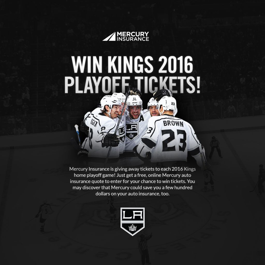 Mercury Insurance Quote La Kings 2016 Playoff Tickets  Mercury Insurance