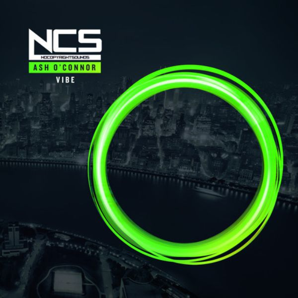 Ash o connor vibe ncs release by nocopyrightsounds