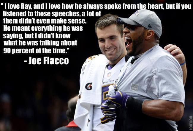Ray Lewis Saying You: Joe Flacco's Quote About Ray Lewis Is Freaking Awesome