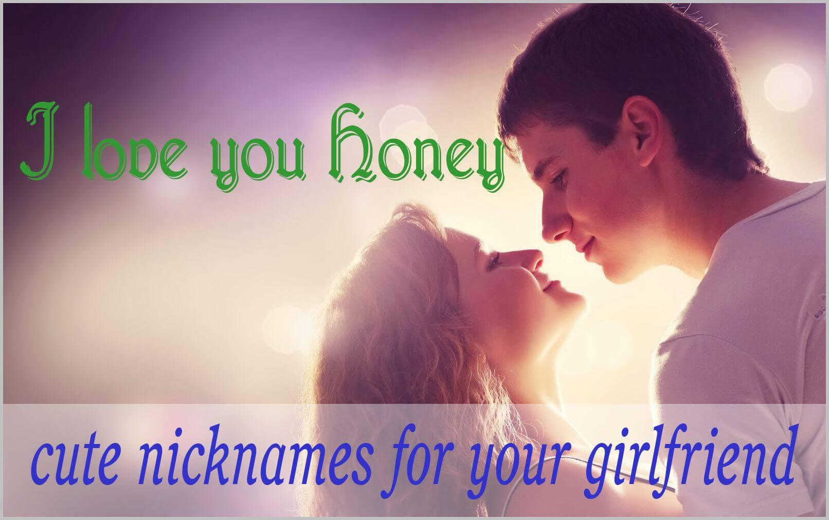 What Are Cute Nicknames To Call Your Girlfriend