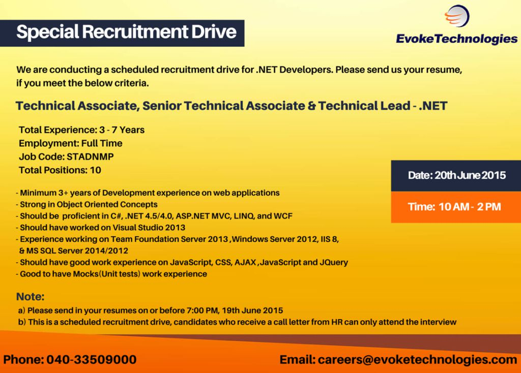 We are conducting a scheduled recruitment drive for .NET Developers on 20th  June 2015. Please send us your resume ...