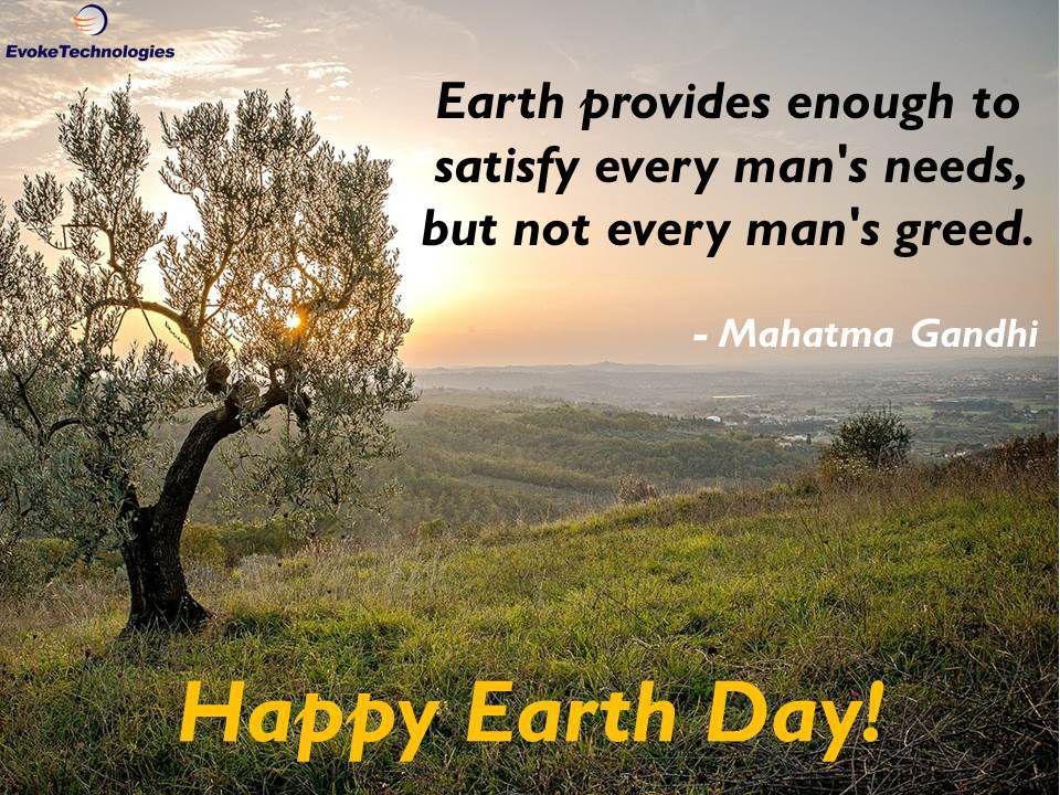 earth provides enough to serve every man s need but not every man s greed
