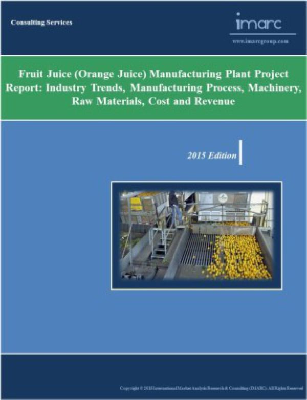 Fruit Juice Manufacturing Plant Project Report Cost Revenues And